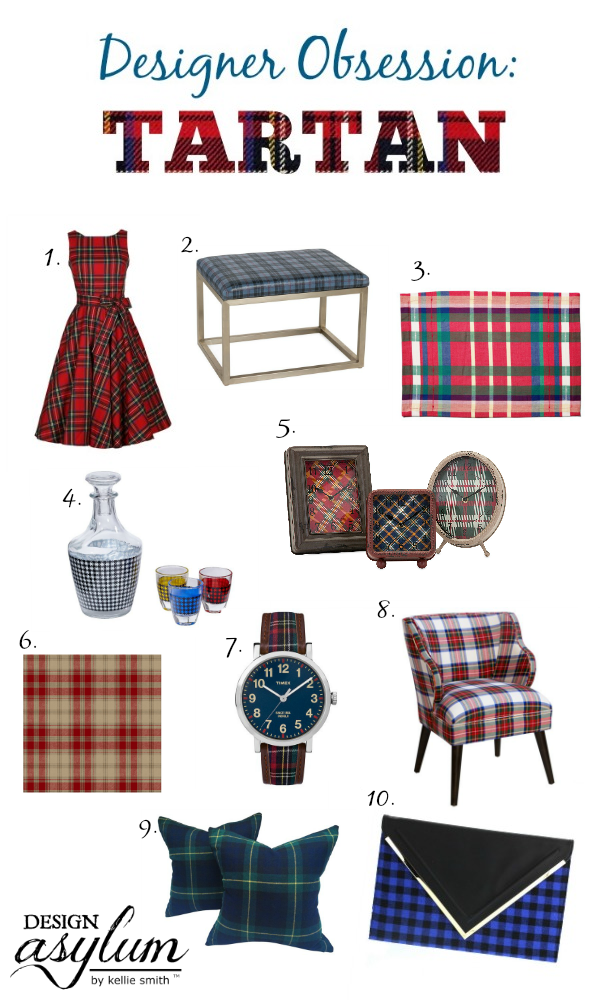 Happy National Tartan Day! Take a look at this Designer Obsession: Tartan including ways to use Tartan in your home & Tartan fashion! #tartan #plaid