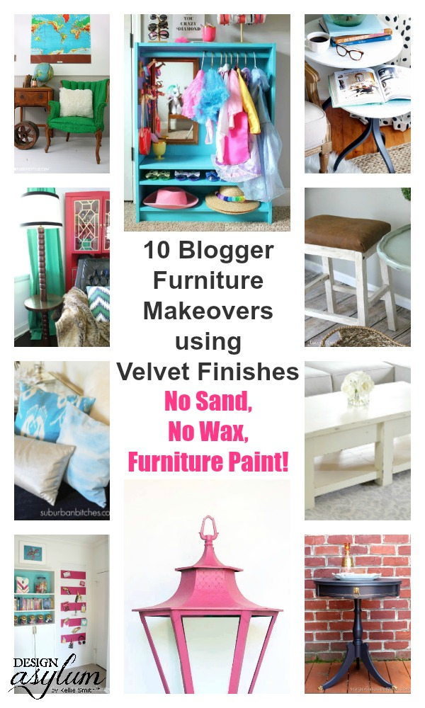 What happens when awesome bloggers get a hold of Velvet Finishes furniture paint? They create awesome projects, that's what! Check out these ten!