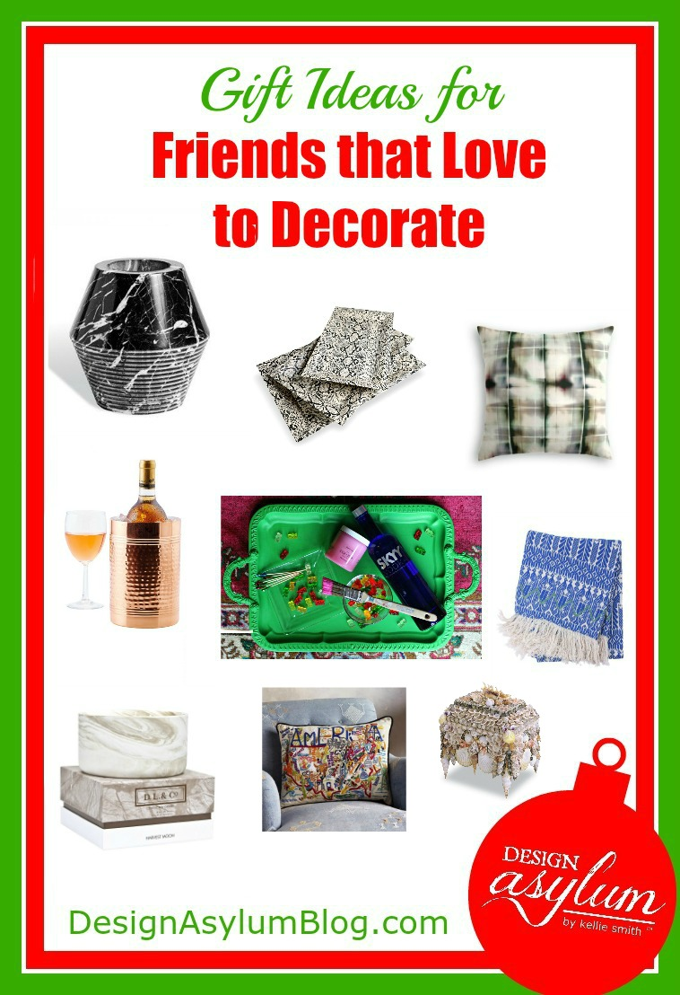 Holiday Gift Guide for your Friends that Love to Decorate. Here's a few gift ideas that are perfect for friends that love to decorate.